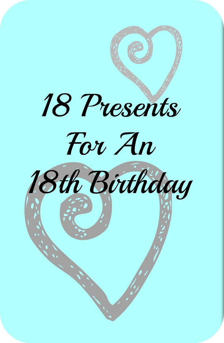 sc 1 st  The Life Of Spicers : 18th birthday gifts for her - medton.org
