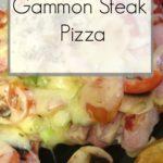 Gammon Steak Pizza