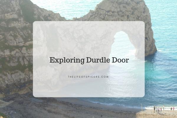 Exploring Dorset – Durdle Door Beach