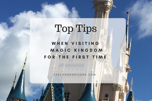 Tips For Visiting Magic Kingdom For The First Time