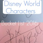 Disney World Characters Bucket List 2016 (And Where To Meet Them)