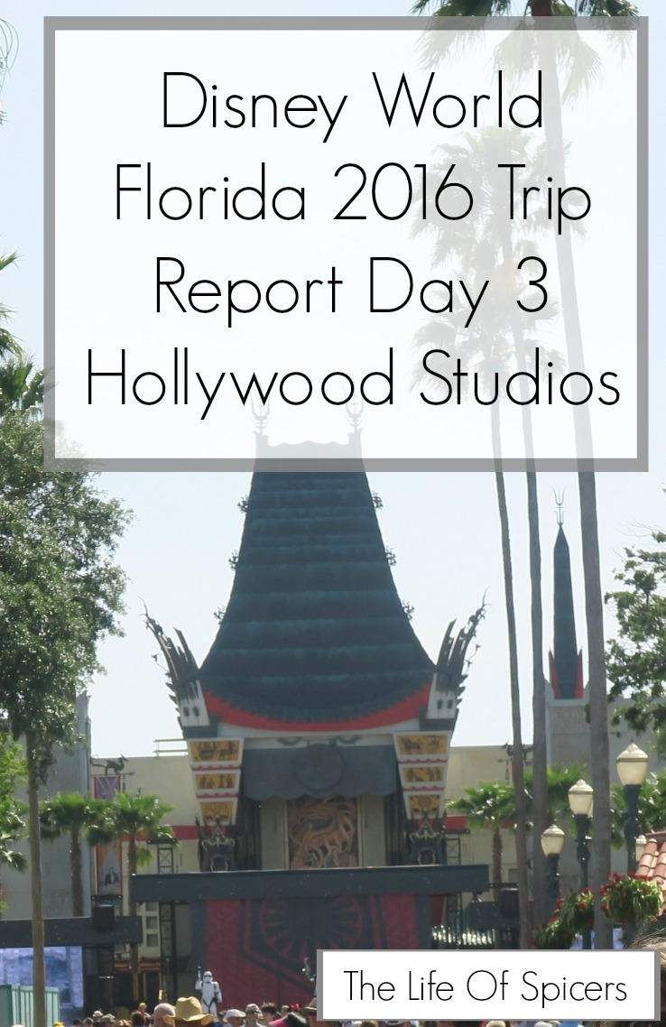 Disney World 2016 Diary – Hollywood Studios Day 3
