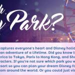 Which Disney Park Should You Visit?