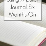 Using A Bullet Journal 6 Months On
