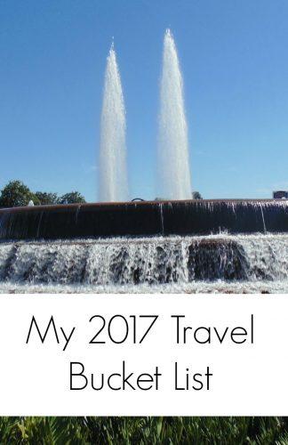 My 2017 Travel Bucket list