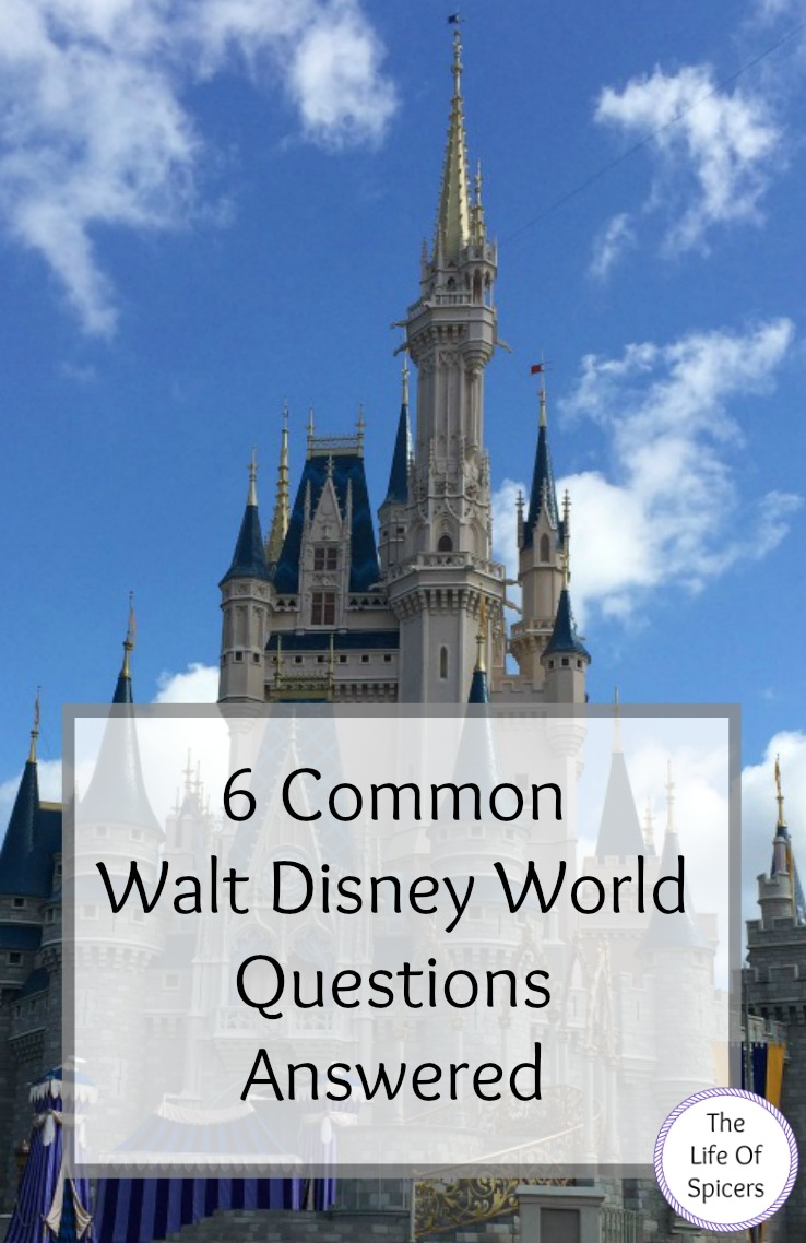 6 Common Walt Disney World Questions Answered