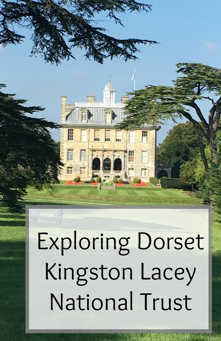 Exploring Dorset – Kingston Lacy