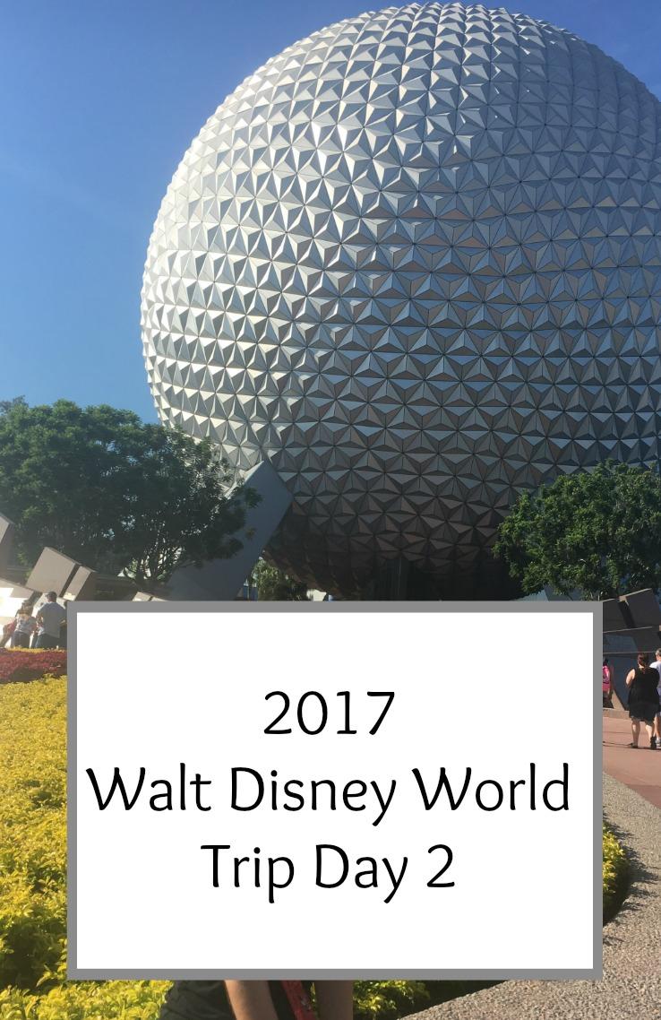 Walt Disney World 2017 Trip Diary Day 2
