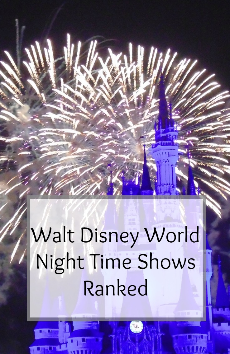 Walt Disney World Night Time Shows Ranked