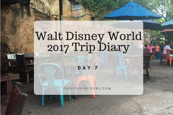 Walt Disney World 2017 Trip Diary Day 7