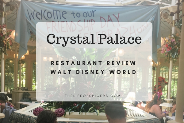 Crystal Palace Restaurant Review Walt Disney World