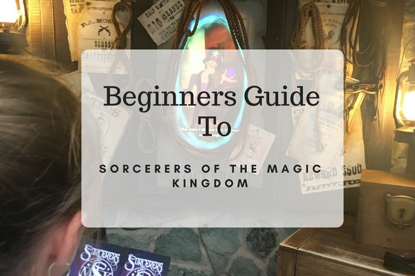 Beginners Guide To Sorcerers Of The Magic Kingdom