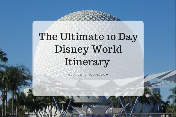 The Ultimate 10 Day Disney World Itinerary