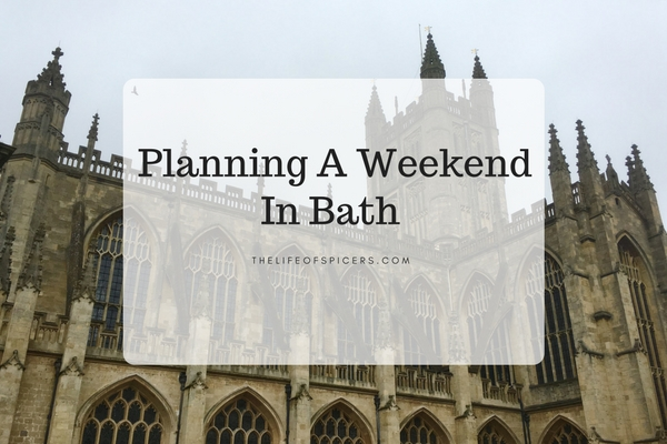 weekend in Bath