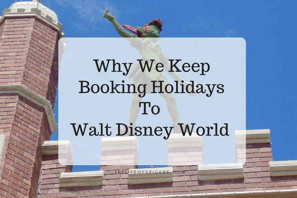 Why We Keep Booking Holidays To Walt Disney World