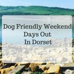weekend adventure in Dorset