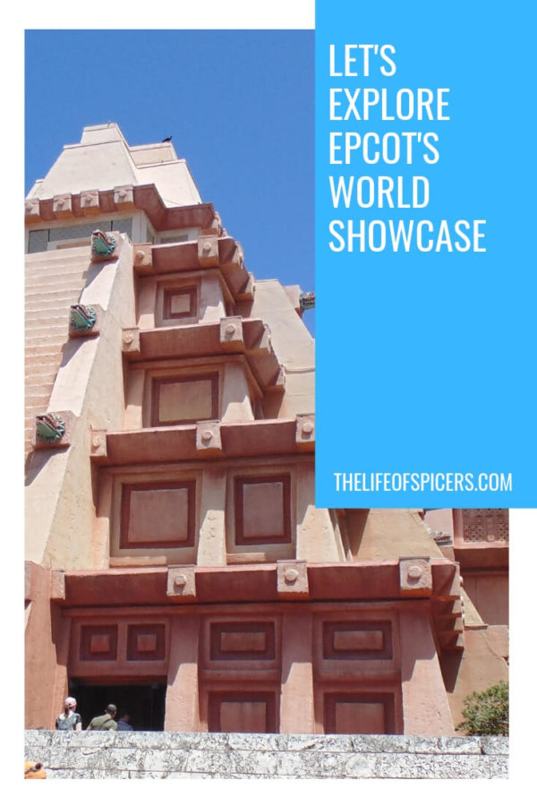 Lets's explore Epcot's World showcase