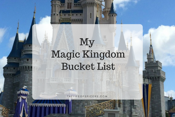 My Magic Kingdom Bucket List
