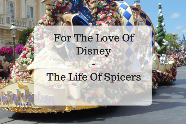 For The Love Of Disney (The Life Of Spicers)