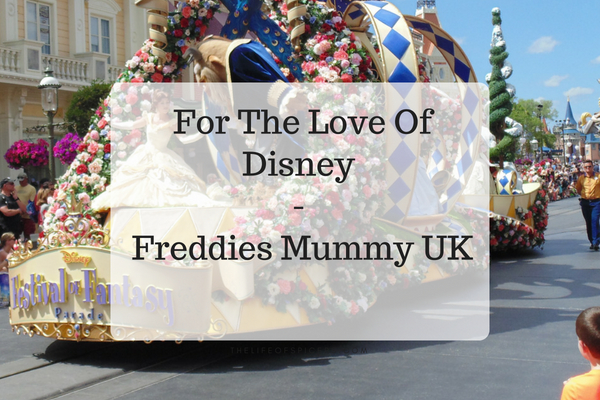For The Love Of Disney (Freddies Mummy UK)