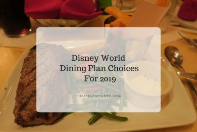 My Walt Disney World Dining Plan Choices For A Ten Night Stay