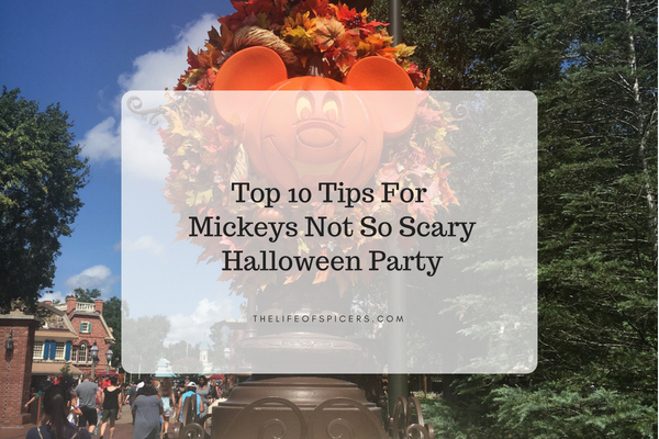 Top 10 Tips For Mickey's Not So Scary Halloween Party