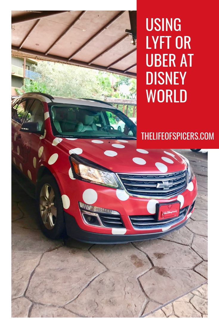 Using Lyft or Uber at Disney World - The Life Of Spicers