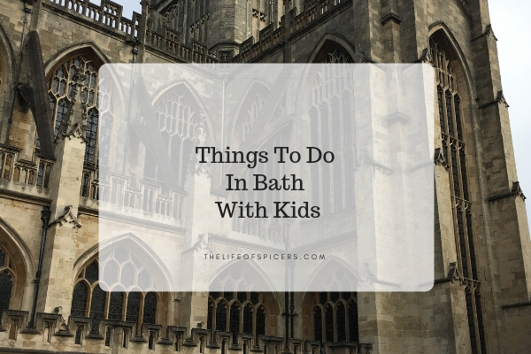 Things To Do In Bath With Kids