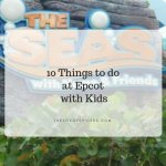 things to do at epcot with kids