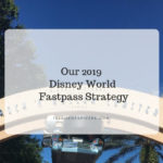 2019 fastpass strategy