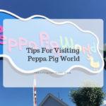 visiting peppa pig world