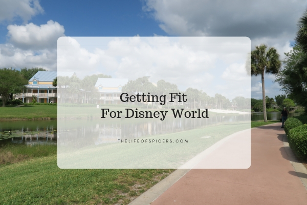 getting fit for Disney World