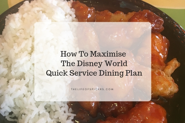 How To Maximise The Disney Quick Service Dining Plan