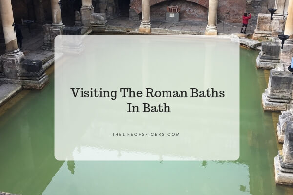 visiting the Roman baths