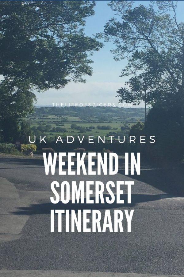 weekend in somerset